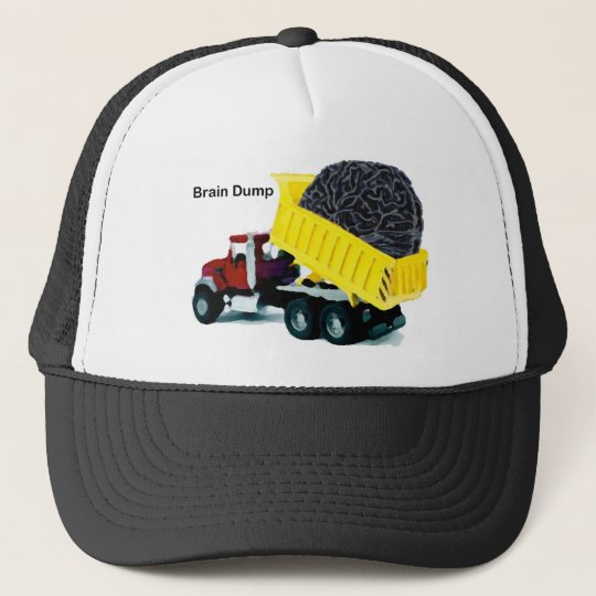 Brain Dump Trucker Hat