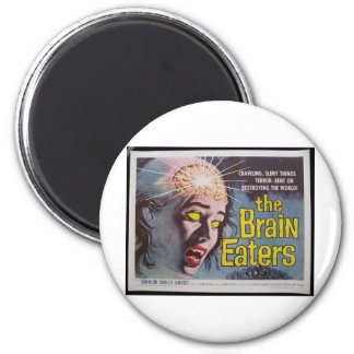 Brain Eaters Magnet