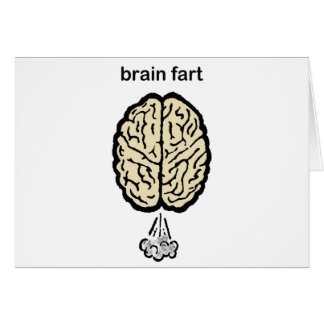 Brain Fart Card