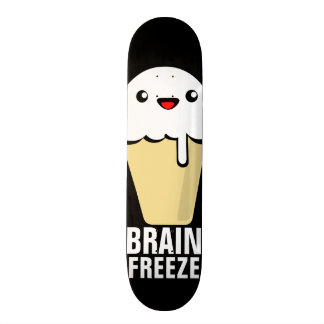 Brain Freeze Skateboard