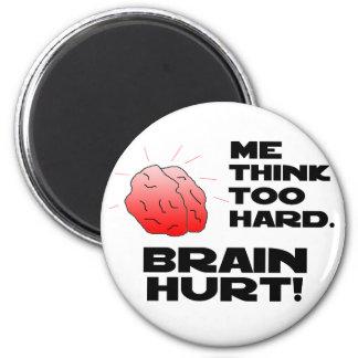 Brain Hurt Black 2 Inch Round Magnet
