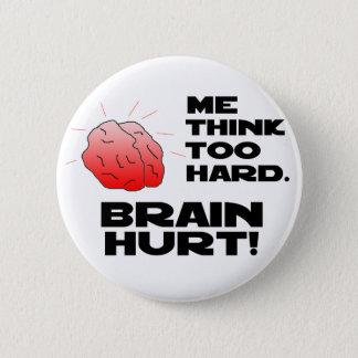 Brain Hurt Black Button