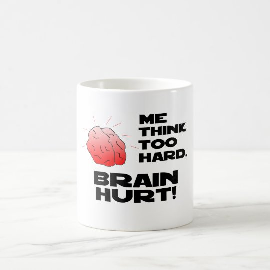 Brain Hurt Black Coffee Mug