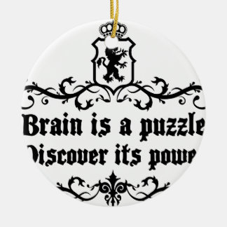 Brain Is A puzzle Discover Its Power Ceramic Ornament