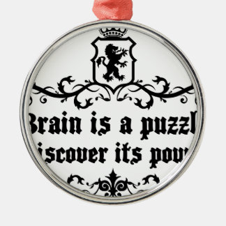 Brain Is A puzzle Discover Its Power Metal Ornament