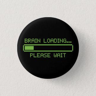 Brain Loading... Please Wait Button