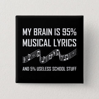 Brain Musical Lyrics Funny Button