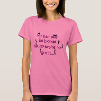 Brain not blonde t-shirt