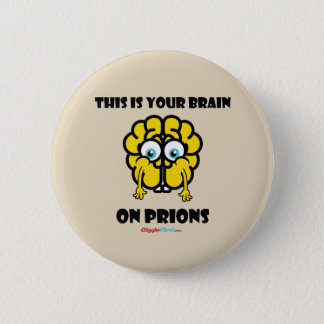 Brain on Prions Button