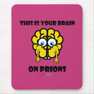 Brain on Prions Mouse Pad