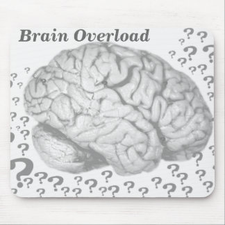 Brain Overload_ Mouse Pad