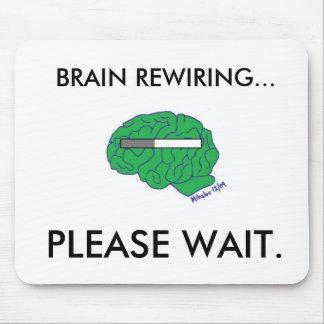 """BRAIN REWIRING"" mousepad"