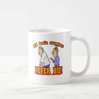 Brain Surgeons Coffee Mug