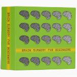 Brain Surgery for Beginners - Neon Green Vinyl Binders