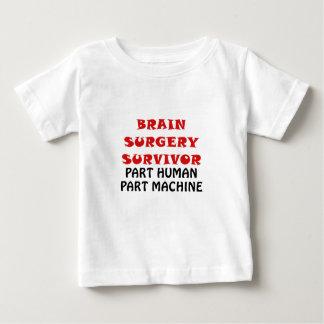 Brain Surgery Survivor Part Human Part Machine Baby T-Shirt