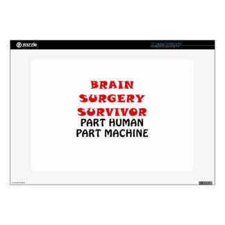 """Brain Surgery Survivor Part Human Part Machine Decal For 15"""" Laptop"""