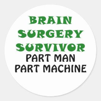 Brain Surgery Survivor Part Man Part Machine Classic Round Sticker