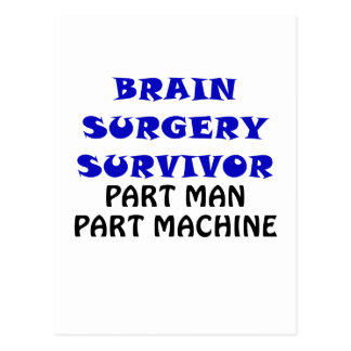Brain Surgery Survivor Part Man Part Machine Postcard