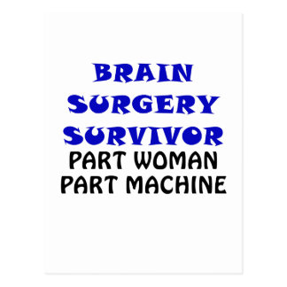 Brain Surgery Survivor Part Woman Part Machine Postcard