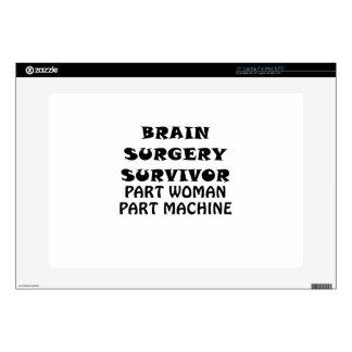 """Brain Surgery Survivor Part Woman Part Machine Skin For 15"""" Laptop"""