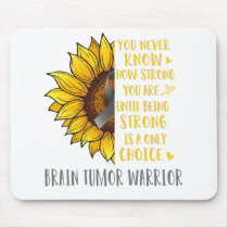 Brain Tumor Awareness Sunflower You Never Know Mouse Pad