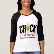 Brain Tumor Chick Interrupted T-Shirt