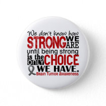 Brain Tumor How Strong We Are Button