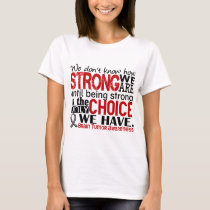Brain Tumor How Strong We Are T-Shirt