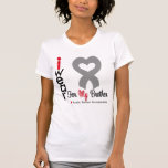 Brain Tumor I Wear Gray Ribbon For My Brother T Shirt