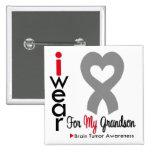 Brain Tumor I Wear Gray Ribbon For My Grandson Pinback Button