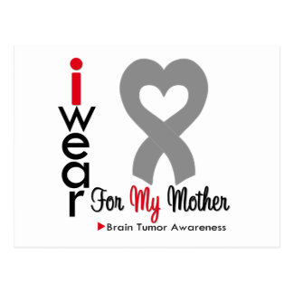 Brain Tumor I Wear Gray Ribbon For My Mother Postcard