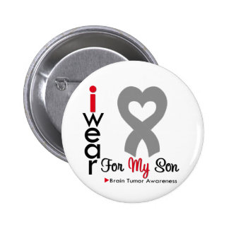 Brain Tumor I Wear Gray Ribbon For My Son Pinback Button
