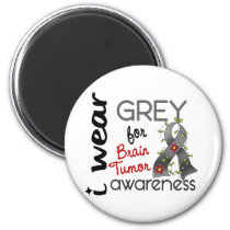 Brain Tumor I Wear Grey For Awareness 43 Magnet