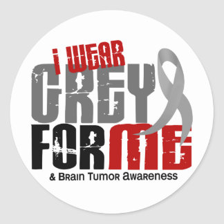 Brain Tumor I Wear Grey For ME 6.2 Classic Round Sticker