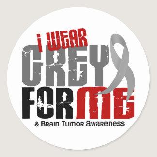Brain Tumor I Wear Grey For ME 6.2 Classic Round Sticker