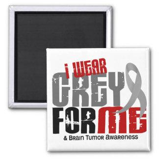 Brain Tumor I Wear Grey For ME 6.2 Fridge Magnets