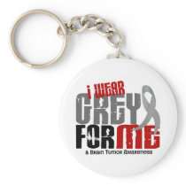 Brain Tumor I Wear Grey For ME 6.2 Keychain