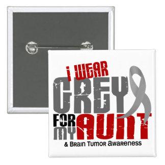 Brain Tumor I Wear Grey For My Aunt 6.2 Button