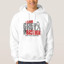Brain Tumor I Wear Grey For My Brother 6.2 Hoodie