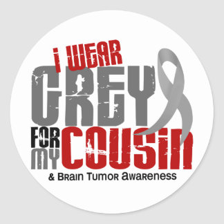 Brain Tumor I Wear Grey For My Cousin 6.2 Classic Round Sticker