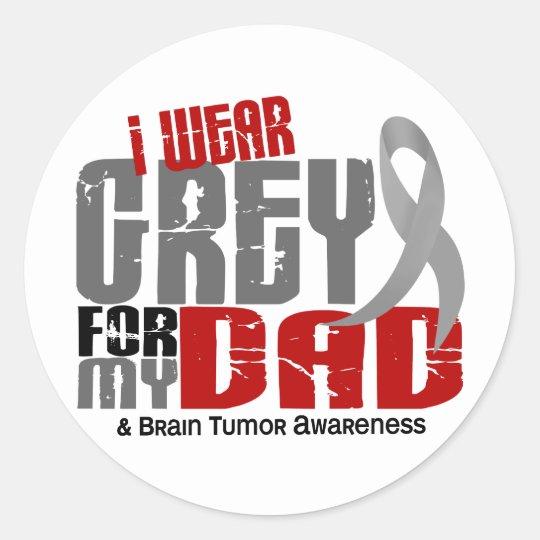 Brain Tumor I Wear Grey For My Dad 6.2 Classic Round Sticker