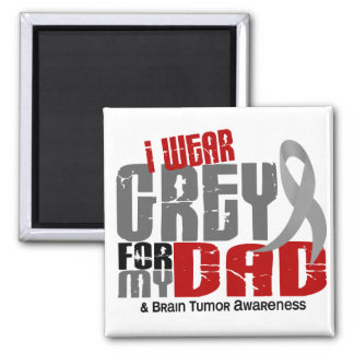 Brain Tumor I Wear Grey For My Dad 6.2 Magnet