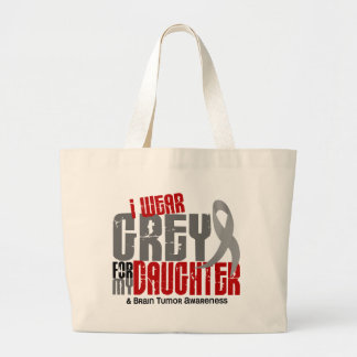 Brain Tumor I Wear Grey For My Daughter 6.2 Large Tote Bag
