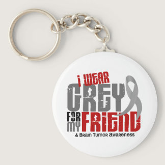 Brain Tumor I Wear Grey For My Friend 6.2 Keychain