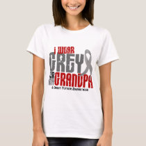 Brain Tumor I Wear Grey For My Grandpa 6.2 T-Shirt