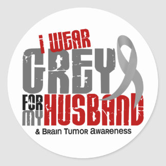 Brain Tumor I Wear Grey For My Husband 6.2 Classic Round Sticker