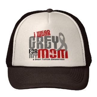 Brain Tumor I Wear Grey For My Mom 6.2 Trucker Hat
