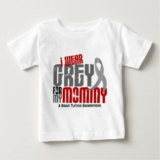 Brain Tumor I Wear Grey For My Mommy 6.2 Baby T-Shirt