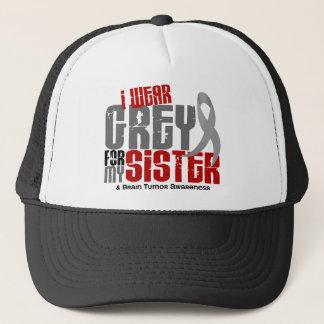 Brain Tumor I Wear Grey For My Sister 6.2 Trucker Hat