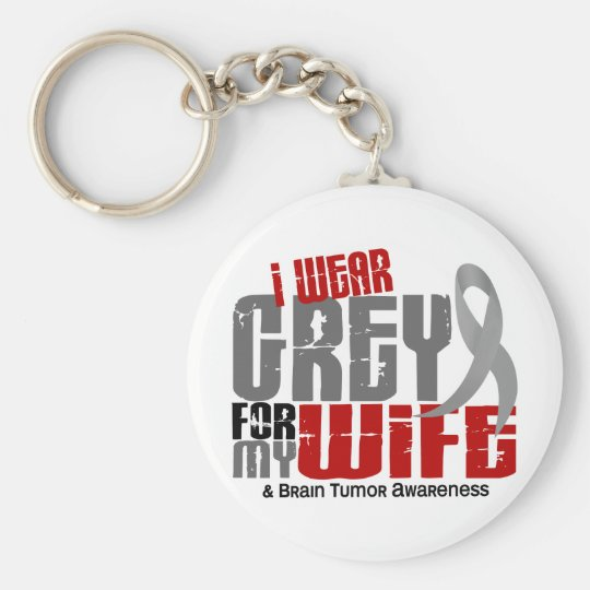 Brain Tumor I Wear Grey For My Wife 6.2 Keychain